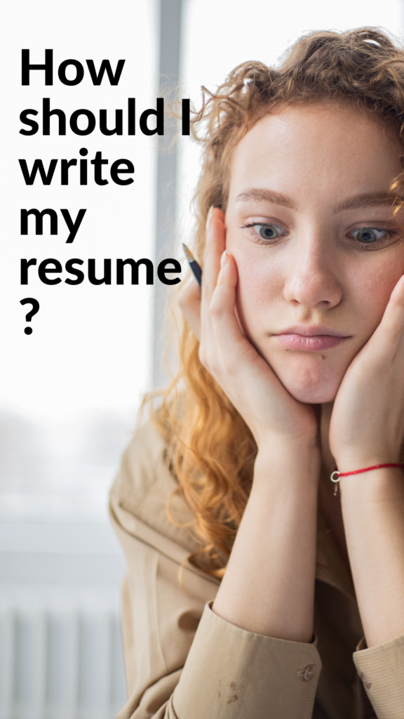 How should I write my resume?