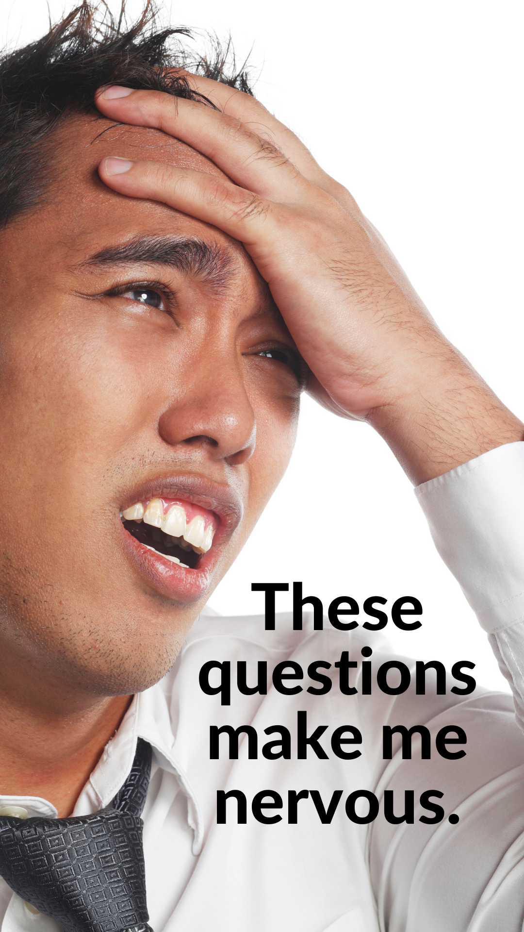 Top 10 most difficult interview questions: These questions make me nervous.